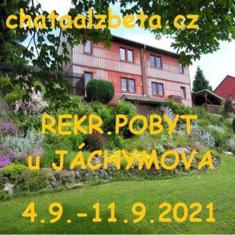 2021-09-04až11 JÁCHYMOV chata Alžběta REKREAČNÍ POBYT – aktualizace